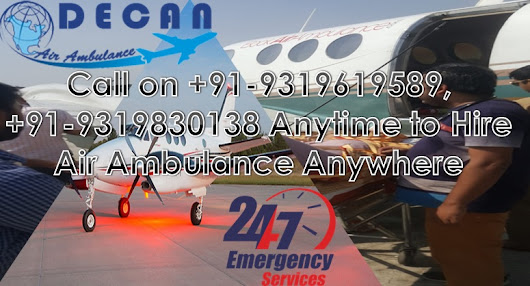 Maximum Benefits with Air Ambulance in Ranchi Delivering Medicinal Needs All Over
