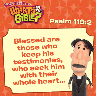 Psalm 119:2 Verse of the day 11/23/2013 - Whats in the Bible