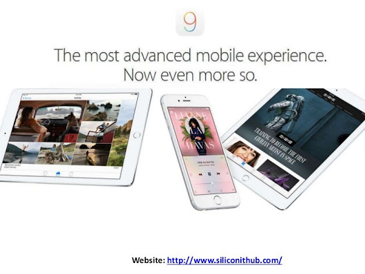 iOS - 9 - The Most Advanced mobile experience