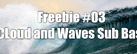 Free Music Software – Freebie #03 Cloud and Waves Sub Bass | The Production Control