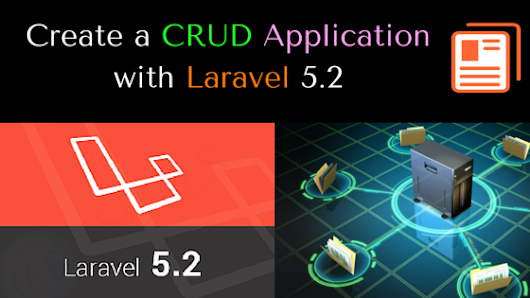 Create a CRUD Application with Laravel 5.2