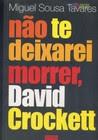 Não te deixarei morrer David Crocket