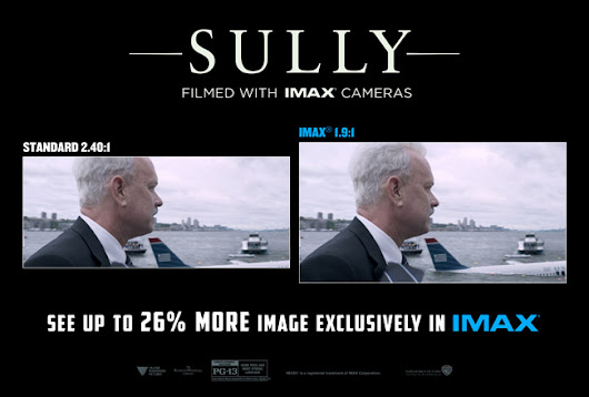 See Sully in IMAX or You Won't See the Big Picture