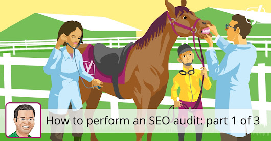 How to do an SEO audit: part 1 - Content SEO & UX
