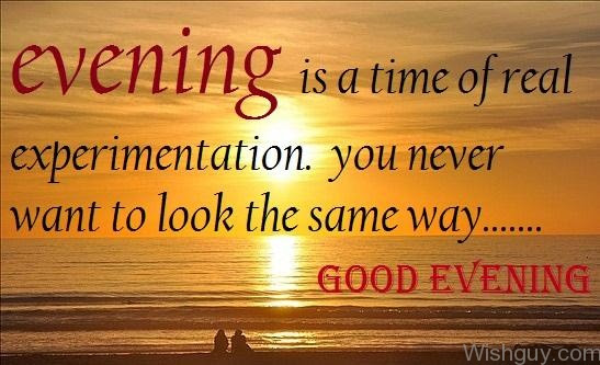 Evening Quote Wishes Greetings Pictures Wish Guy