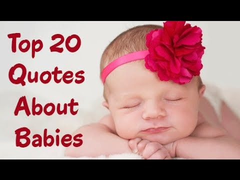 Quotes For A New Born Baby