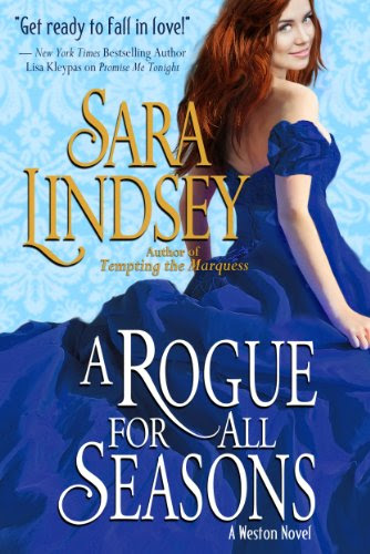 A Rogue for All Seasons (Weston Family) by Sara Lindsey