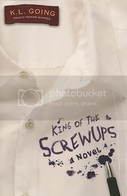 King of the Screwups by K.L. Going