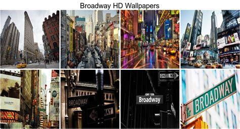 broadway hd wallpapers  wallpaper