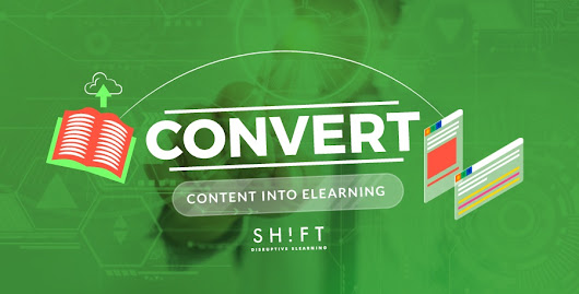 How to Convert Content into an E-Learning Course