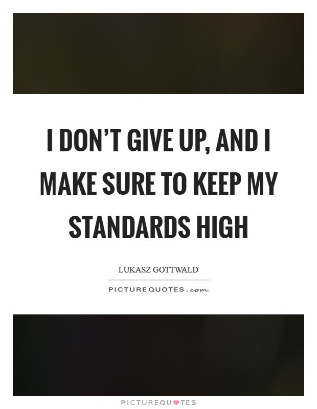 High Standards Quote