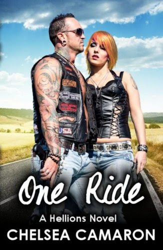 One Ride (The Hellions Ride) by Chelsea Camaron