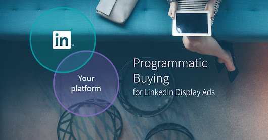 LinkedIn Launches Programmatic Buying