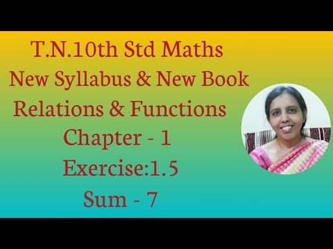 10th std Maths New Syllabus (2020) Chapter -1 Relations & Functions Exercise:1.5 -7.