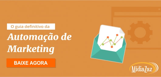 O guia definitivo de Automação de Marketing