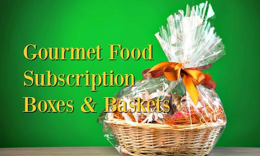Gourmet Food Subscription Boxes | De's Home Style Food Crafting