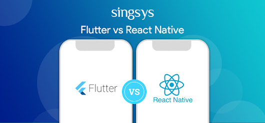Flutter or React Native: Which is best for Cross platform Mobile App Development