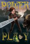 Power Play (Hero's Sword 1)