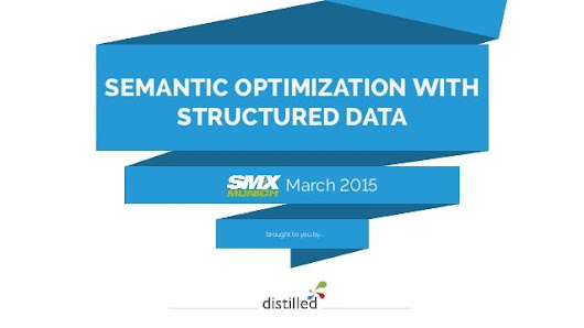 Semantic Optimization with Structured Data - SMX Munich