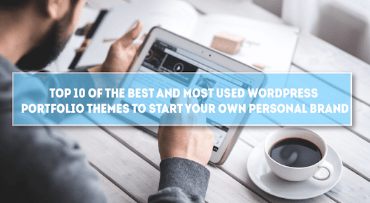 Top 10 of the Best and Most Used WordPress Portfolio Themes