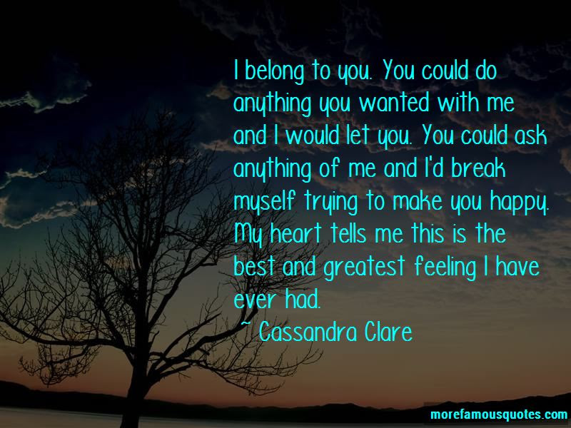 Feeling Happy To Have You Quotes Top 38 Quotes About Feeling Happy