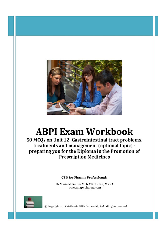 ABPI Exam Workbook Unit 12: Gastrointestinal tract problems, treatment and management