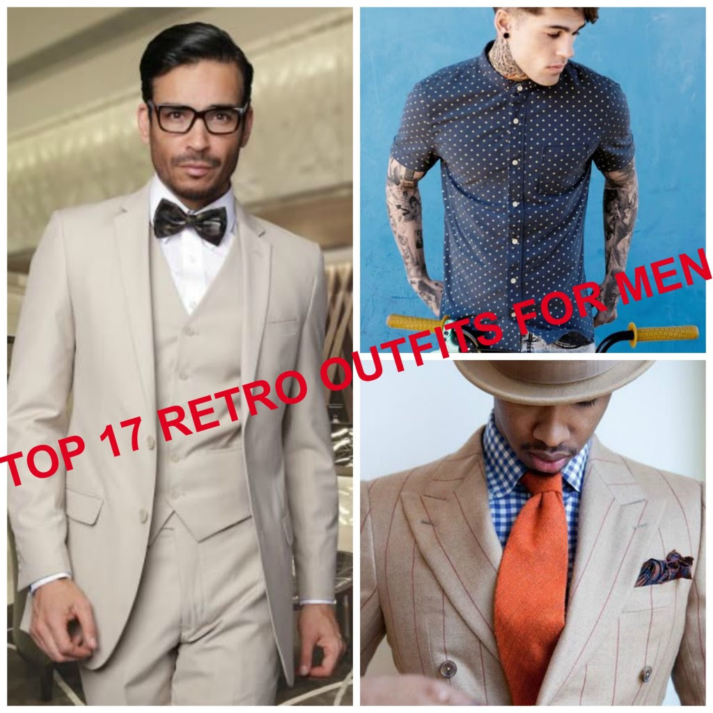 retro outfits for men – 17 ways to wear retro outfits this