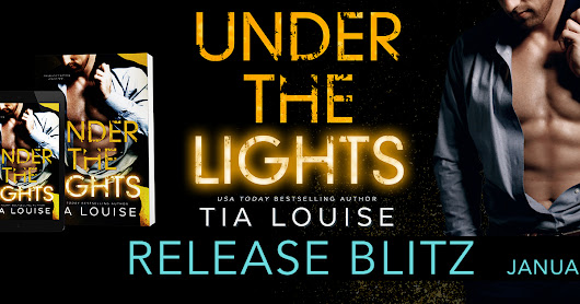 Release Blitz -- Under The Lights by Tia Louise