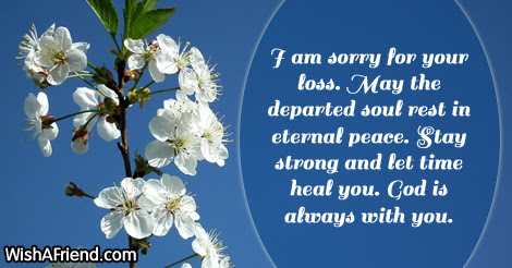I Am Sorry For Your Loss Sympathy Message For Loss Of Father