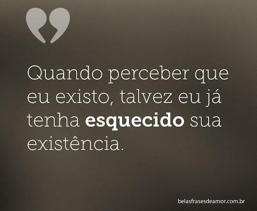 Belas Frases De Amor Maio 2016: E Talvez Pode Ser Tarde Demais