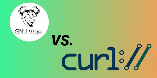 Curl vs. Wget: Their Differences, Usage and Which One You Should Use