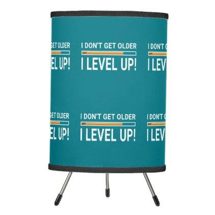 I don't get older - I level up! Tripod Lamp