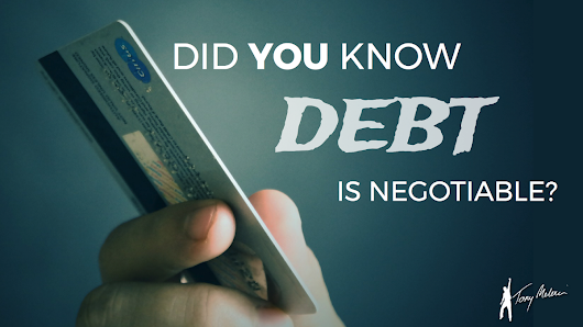 Did You Know Debt Is Negotiable? – Live. Learn. Share.