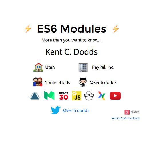 More than you want to know about ES6 Modules by Kent C. Dodds