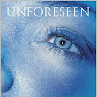 Vote Unforeseen: Absolutely captivating from the very beginning! From love to lust to utter devastation.. R.L. Myers wrote with such detail and emotion.. ~ M. Dennee, Hollywood, Md for - Book Cover Competition November