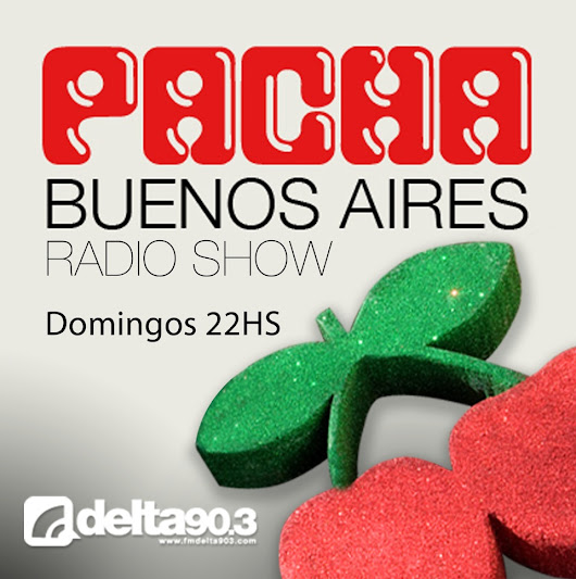 Delta Podcasts -Pacha Buenos Aires Radioshow (1/9/2013)
