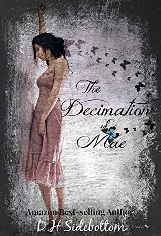 The Decimation of Mae (The Blue Butterfly, #1)