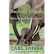 Beyond Words: What Animals Think and Feel - Kris and Kritters