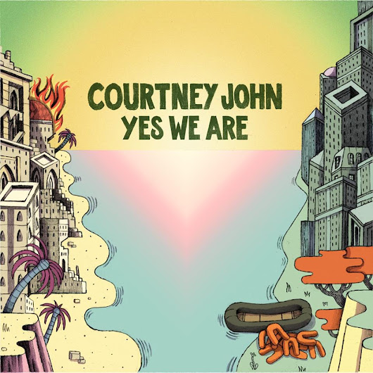 SINGLE - Courtney John - Yes We Are - Soul Man Records - FEV 2017