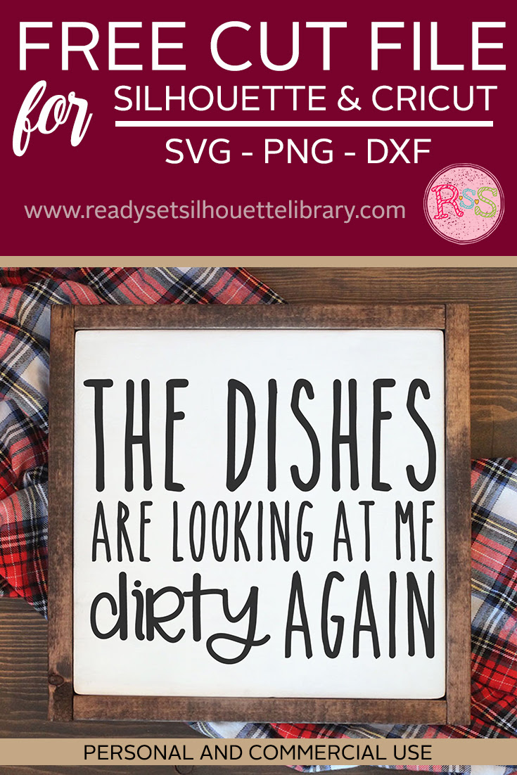 Free The Dishes Are Looking At Me Dirty Again Svg Cut File