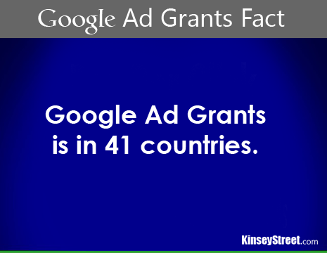 Google Ad Grants In 41 Countries - Kinsey Street Online Marketing