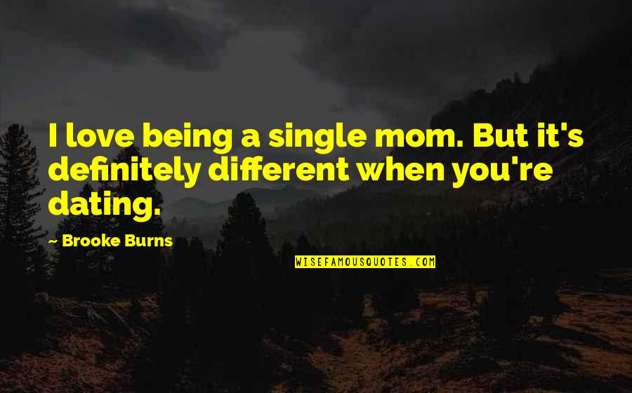 Unique Quotes About Being A Single Mom And Dating