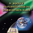 Islam Guide: A Brief Illustrated Guide to Understanding Islam, Muslims, & the Quran