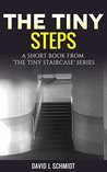 The Tiny Steps: A Ghost Story From The Tiny Staircase Series