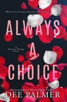 Always A Choice