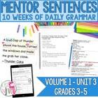 Third 10 Weeks: Mentor Sentence Unit