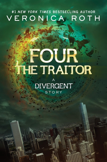 Four: The Traitor: A Divergent Story by Veronica Roth
