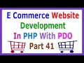 E Commerce Website Development In PHP With PDO Part 41 Add To Cart From ...