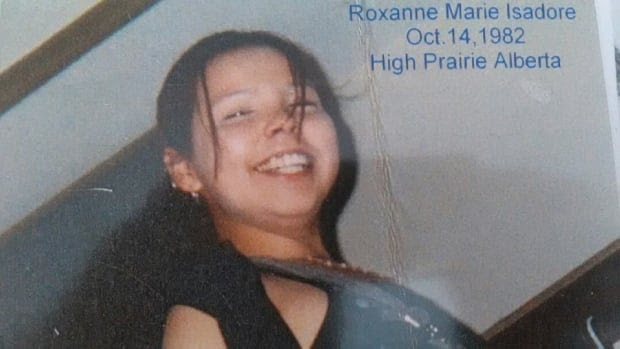 Roxanne Marie Isadore, 24, was mother to Gaile, Connor and CJ when her sister saw her for the last time in Edmonton in September 2007.