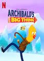 Archibald's Next Big Thing - Season 1